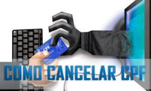 Por que solicitar o cancelamento do CPF?